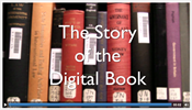 The Story of the Digital Book